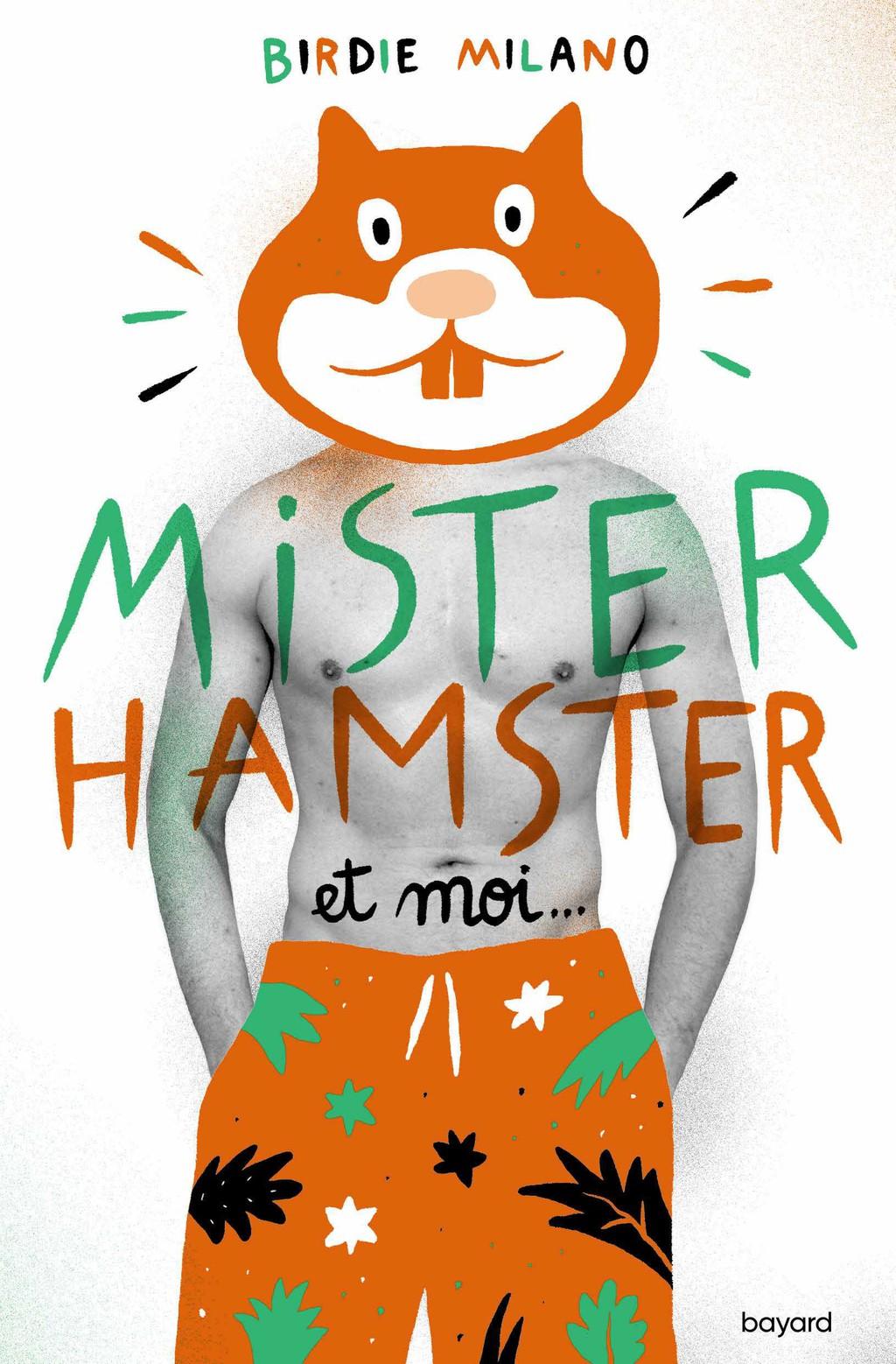 Mister Hamster et moi, mon coup de coeur littéraire pour cet été !